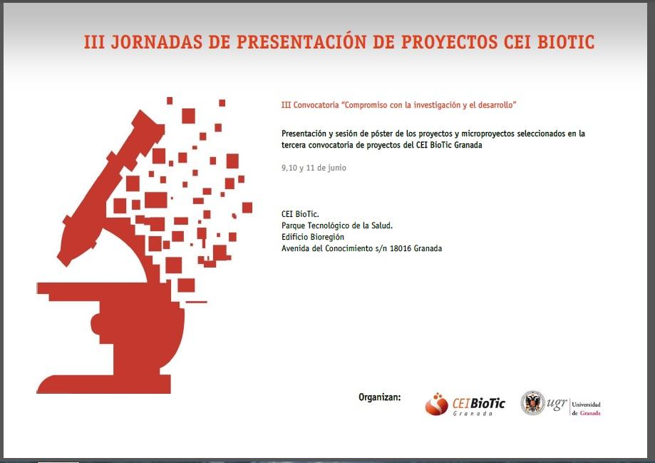 III JORNADAS DE PRESENTACIÓN DE PROYECTOS CEI BIOTIC