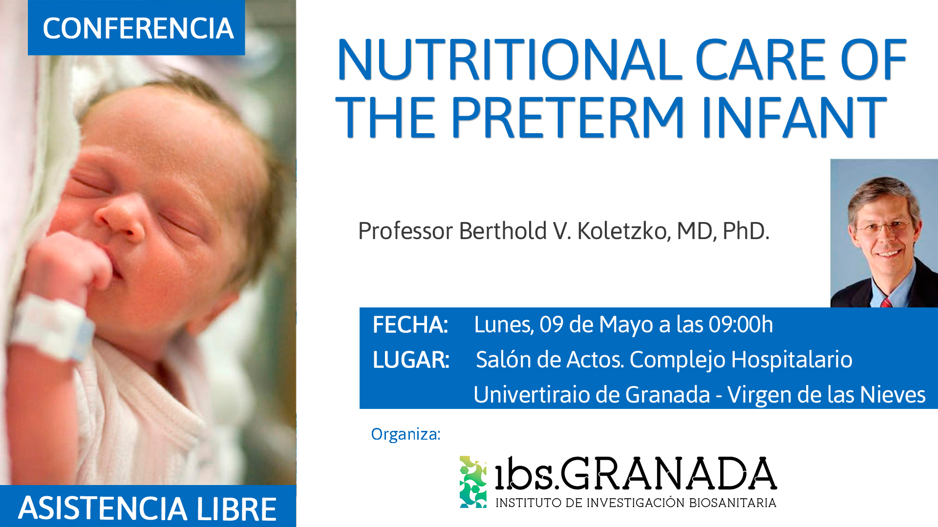 Conferencia: Nutritional care of the preterm infant