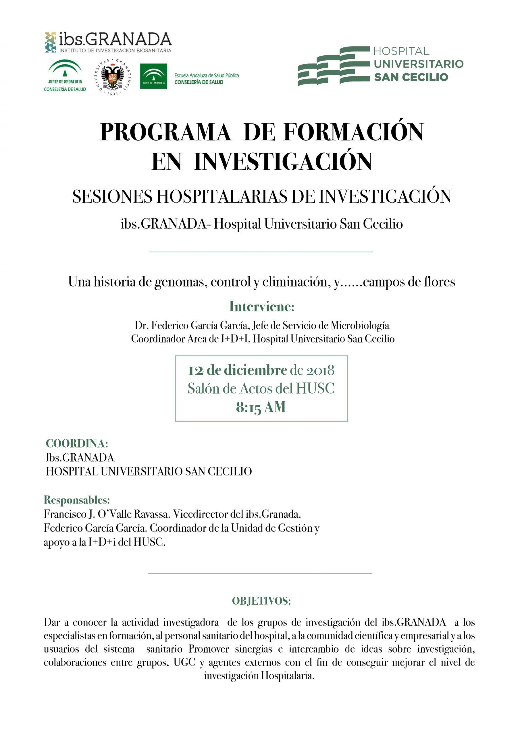 Sesión Hospitalaria ibs.GRANADA: Una historia de genomas, control y eliminación y ...campos de flores