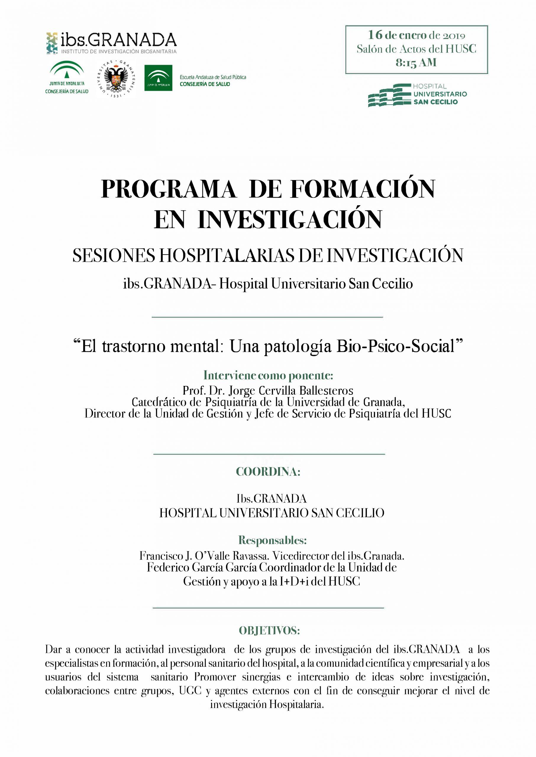 Sesión Hospitalaria: El trastorno mental: Una patología Bio-Psico-Social