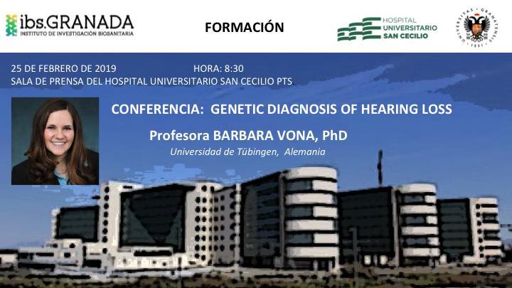 Conferencia: Genetic Diagnosis of Hearing Loss