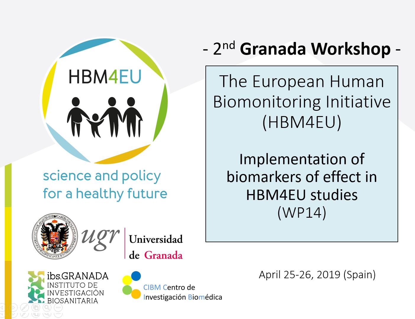 2nd Granada Workshop - The European Human Biomonitoring Initiative (HBM4EU)