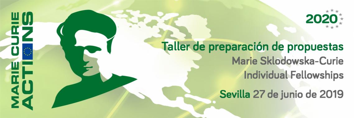 Taller de preparación de propuestas Marie Sklodowska-Curie Actions – Individual Fellowships 2019
