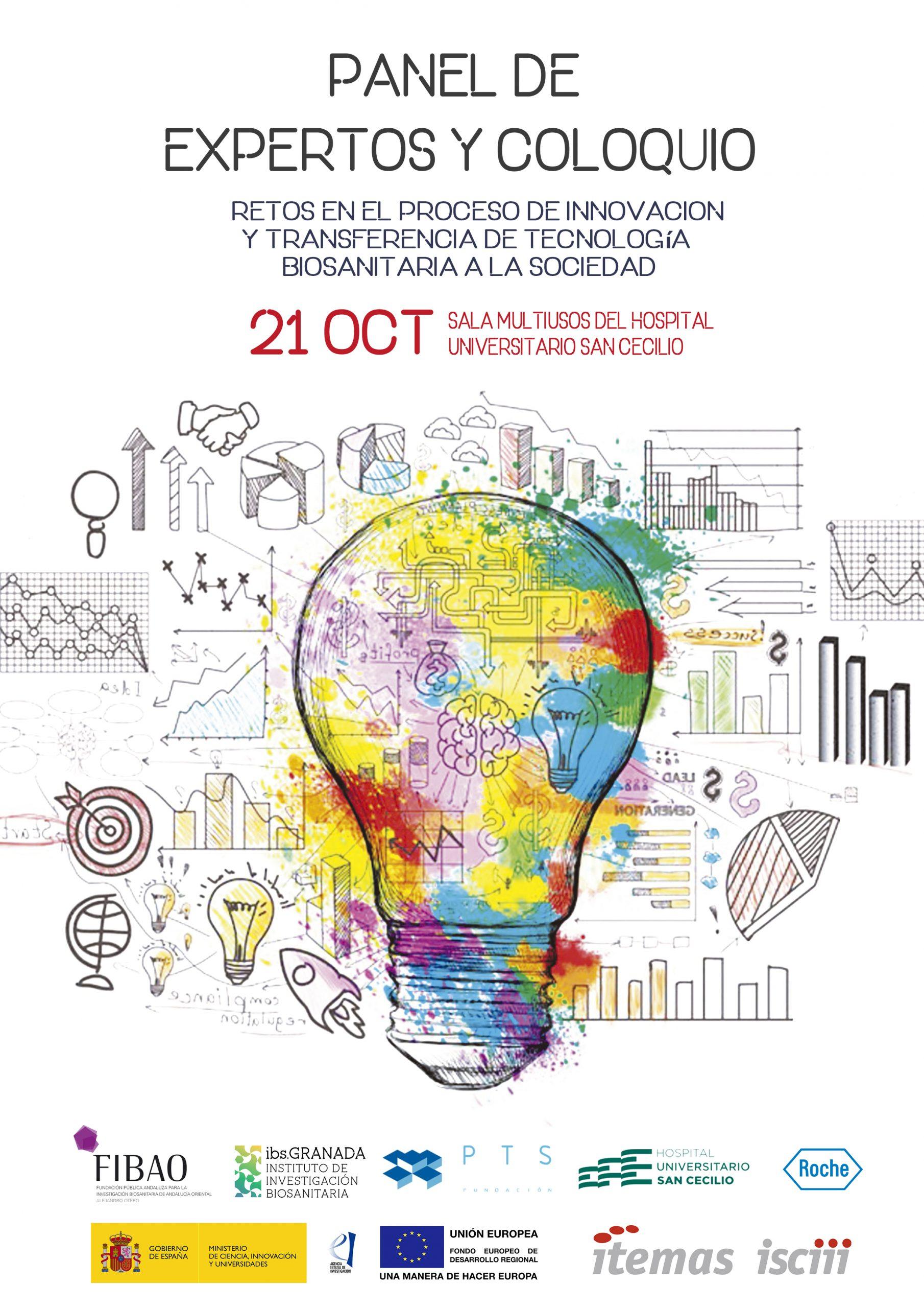 PANEL DE EXPERTOS Y COLOQUIO: Retos en el proceso de innovación y transferencia de tecnología biosanitaria a la sociedad