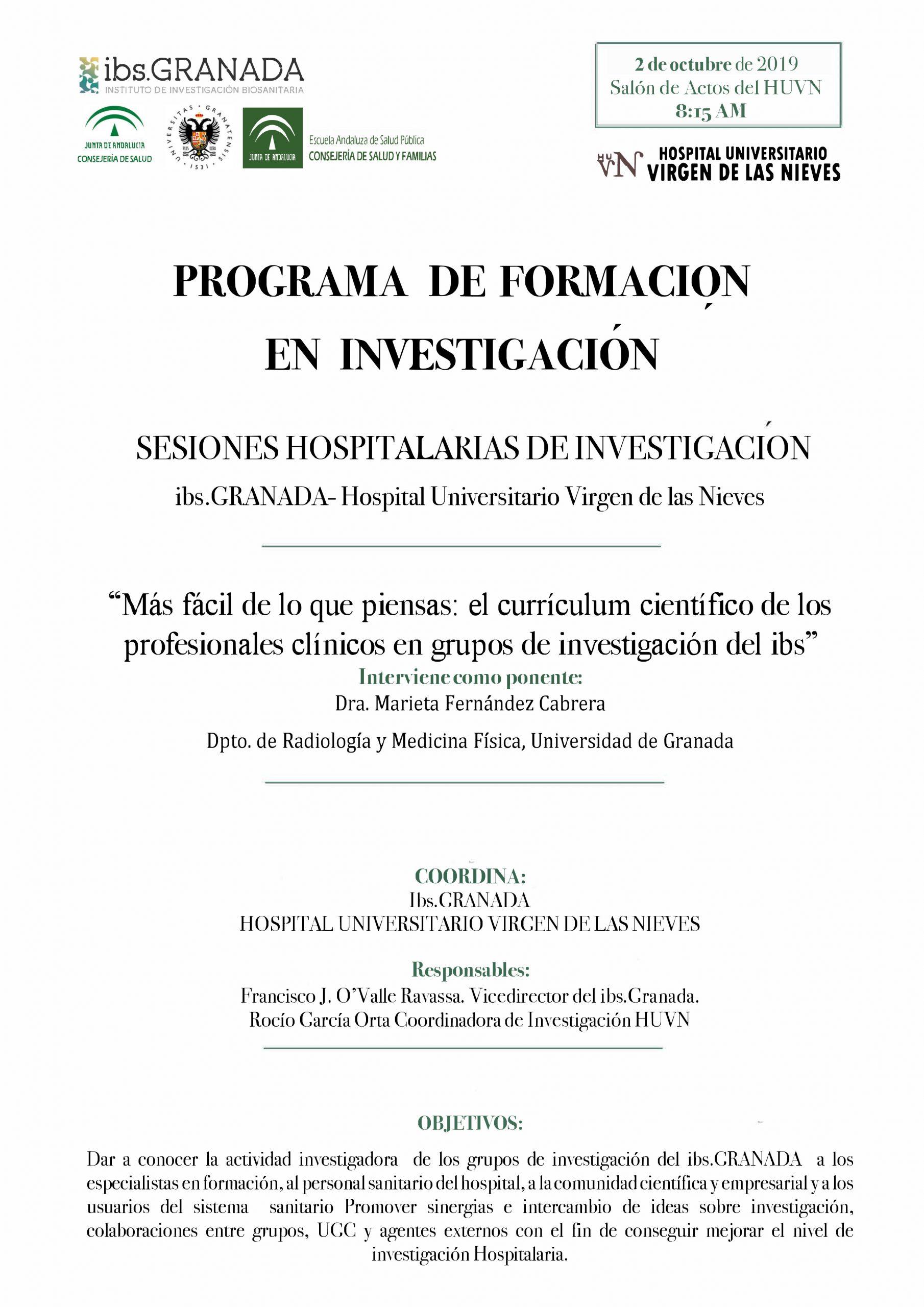 Sesión Hospitalaria: Más fácil de lo que piensas: el curriculum científico de los profesionales clínicos en grupos de investigación del ibs.GRANADA