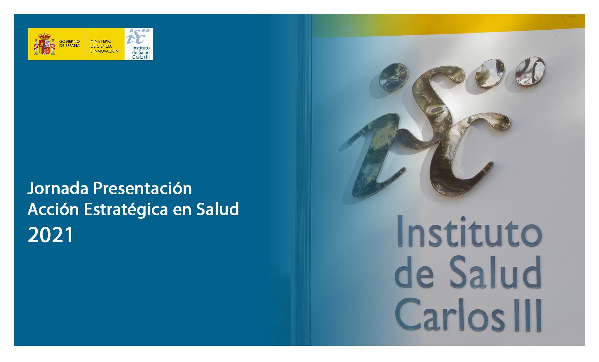 Jornada Presentación de la Acción Estratégica en Salud 2021